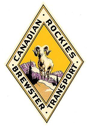 Canadian Rockies. Brewster Transport. [LUGGAGE LABEL]: CANADA - ROCKY