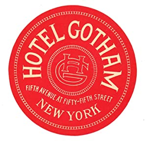Hotel Gotham Fifth Avenue at Fifty-Fifth Street.: UNITED STATES -