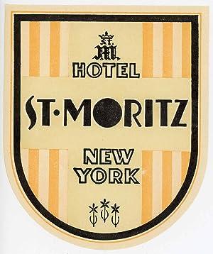 Hotel St. Moritz New York. [LUGGAGE LABEL]: UNITED STATES -