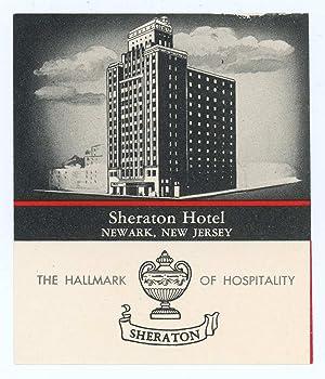 Sheraton Hotel Newark, New Jersey. The Hallmark: UNITED STATES -