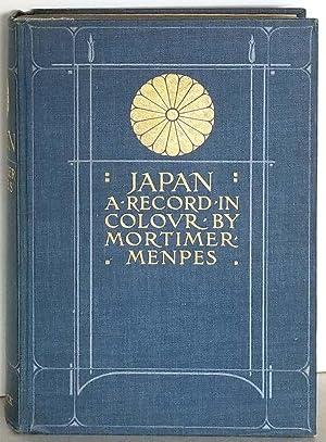 Japan. A Record in Colour.: JAPAN) Menpes, Mortimer.