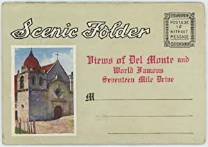 Scenic Folder - Views of Del Monte: CALIFORNIA - DEL