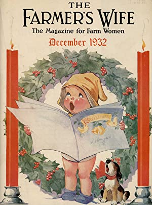 The Farmer's Wife. The Magazine for Farm Women. December 1932. [Charles Twelvetrees color cover i...