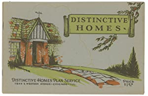 Distinctive Homes. A Collection of the Latest Designs Comprising Two-Story Houses and Bungalows o...