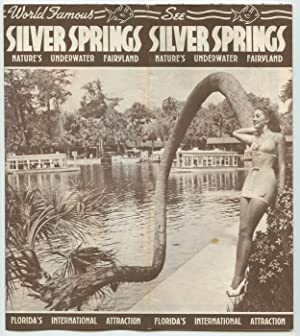 See Silver Springs. Nature's Underwater Fairyland.