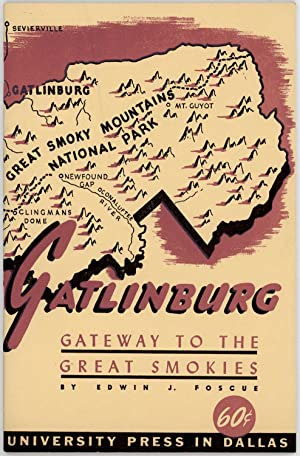 Gatlinburg. Gateway to the Great Smokies.