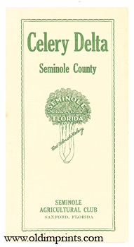 Celery Delta Seminole County. Seminole, Florida The Celery County. Eat Florida Celery.