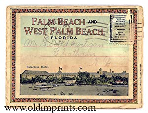 Palm Beach and West Palm Beach, Florida. The Nation's Winter Home.