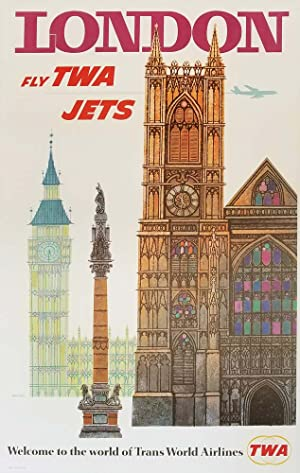 London. Fly TWA Jets. Welcome to the World of Trans World Airlines. [VINTAGE POSTER]