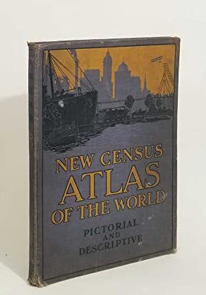 The New Census Physical, Pictorial and Descriptive Atlas of the World.