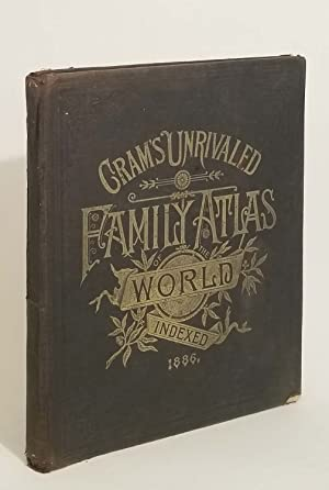 Cram's Unrivaled Family Atlas of the World.