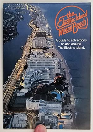 the Electric Island Miami Beach. A guide to attractions on and around The Electric Island.
