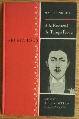 A la Recherche du Temps Perdu. Selections: PROUST Marcel