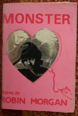 Monster. Poems by Robin Morgan: MORGAN Robin
