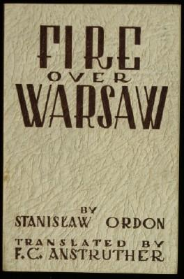 Fire Over Warsaw. Translated by F C Anstruther
