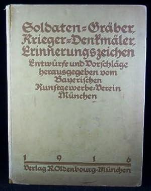 Soldaten-Gräber, Krieger-Denkmäler, Erinnerungszeichen. Entwürfe und Vorschläge...