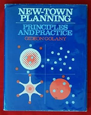 New-Town Planning: Principles and Practice