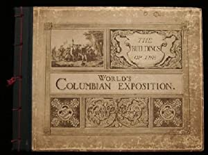 The Buildings of the World's Columbian Exposition. Published by Authority: 1893 Chicago. ...