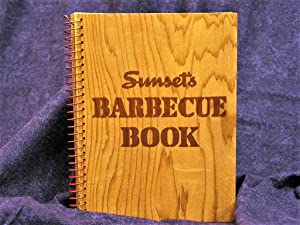Sunset's Barbecue Book: Sanderson, George A. And Virginia Rich , Eds.