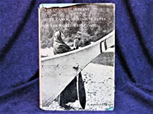 The Quinault Indians and Adze, Canoe, and: Olson, Ronald L.