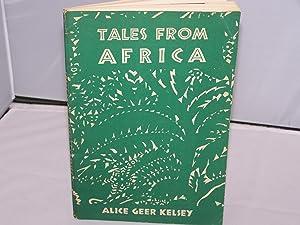 Tales From Africa: Kelsey, Alice Geer