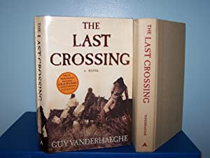 The Last Crossing: Vanderhaege, John H.