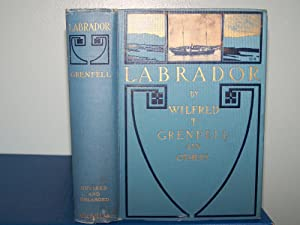 Labrador; The Country and The People: Grenfell, Wilford T.
