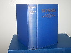 Skyward: Byrd, Richard E.