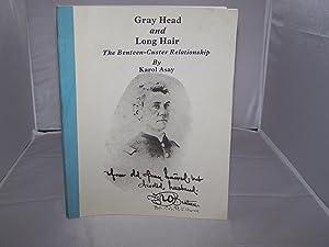 Gray Head and Long Hair; The Benteen-Custer Relationship: Asay, Karol