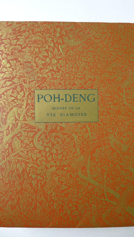 Poh-Dèng - Scènes de la vie siamoise. Paris, l'Edition d'Art H. Piazza,  imprimé le 14 septembre 1913 par G. Kadar.