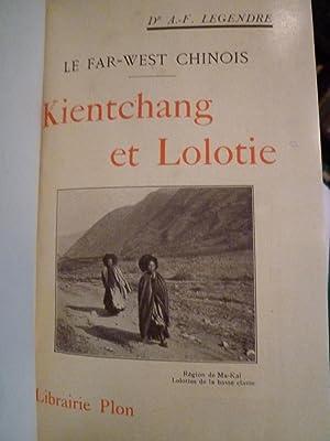 Le Far-West Chinois, Kientchang et Lolotie, Chinois-Lolos-Sifans, Impressions de voyage, Etude g&...