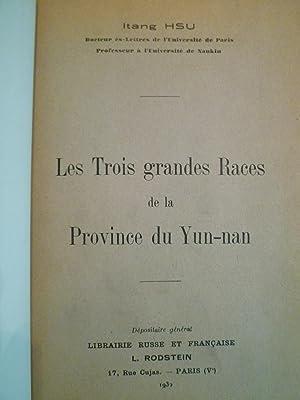 Les Trois grandes Races de la Province du Yun-nan: HSU (Itang)