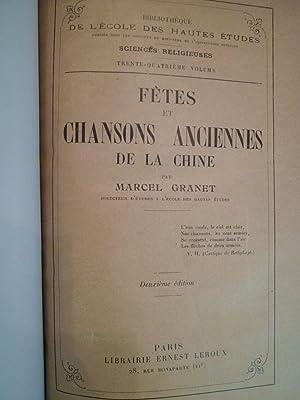 Fêtes et Chansons Anciennes de la Chine: GRANET (Marcel)
