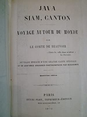 Java, Siam, Canton: DE BEAUVOIR (Le Comte)