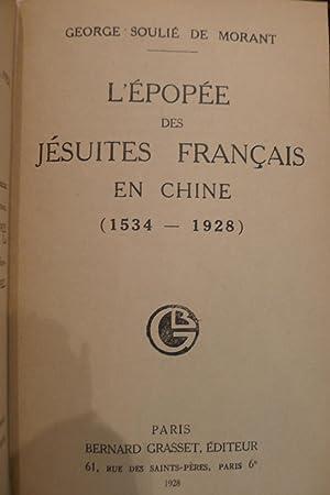 L'Epopée des Jésuites en Chine (1534-1928): SOULIE DE MORANT (George)
