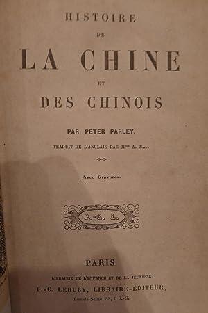 Histoire de la Chine et des Chinois: PARLEY (Peter)
