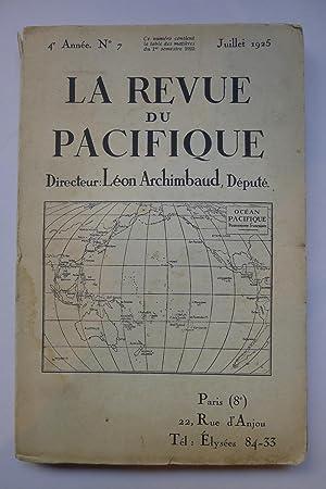 La Revue du Pacifique, 4e Année No.7, Juillet 1925: LA REVUE DU PACIFIQUE]
