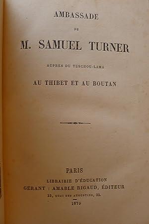Ambassade de M. Samuel Turner auprès du Teschou-Lama au Thibet et au Boutan: TURNER (Samuel)