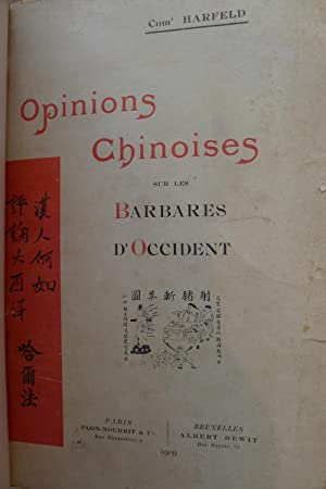 Opinions Chinoises sur les Barbares d'Occident.: HARFELD ( Comt.)