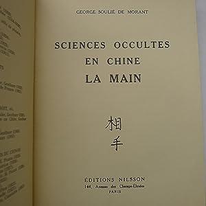 Sciences Occultes en Chine - La Main: SOULIE de MORANT (Georges)