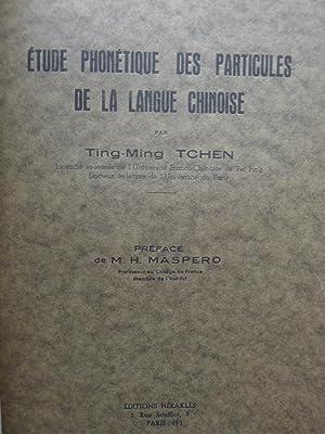Etude Phonétique des Particules de la Langue Chinoise: TCHEN (Ting-Ming)