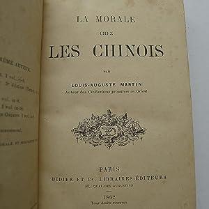 La Morale chez les Chinois: MARTIN (Louis-Auguste)