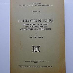 La Formation du Légisme - Recherche sur la Constitution d'une Philosophie Politique ...