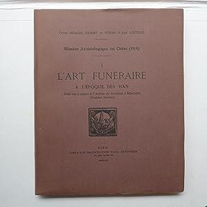 Mission Archéologique en Chine (1914) I - L'Art Funéraire, à l'...