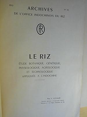 Le Riz - Etude Botanique, Génétique, Physiologique, Agrologique et Technologique ...