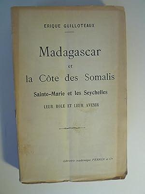 Madagascar et la Côte des Somalis, Sainte-Marie et les Sychelles - Leur Rôle et leur ...