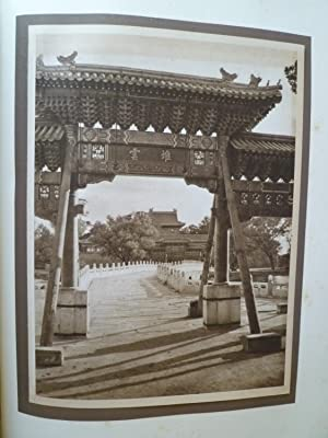 The Pageant of Peking comprising Sixty-Six Vandyck Photogravures of Peking & Environs from ...