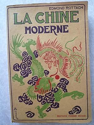 La Chine Moderne: ROTTACH (Edmond)