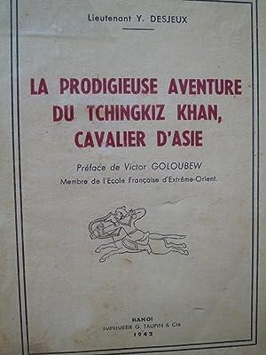 La prodigieuse Aventure de Tchingkiz Khan, Cavalier d'Asie: DESJEUX (Lieutenant Y.)