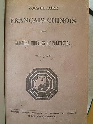 Vocabulaire Français-Chinois des Sciences Morales et Politiques: MEDARD (Jean)